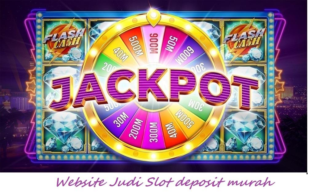Website Judi Slot deposit murah